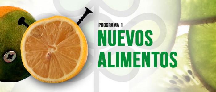 PROGRAMA 1×01 «Nuevos Alimentos»