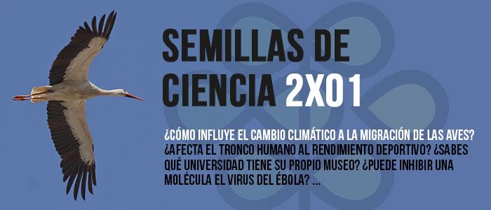PROGRAMA 2×01 «Semillas de Ciencia»