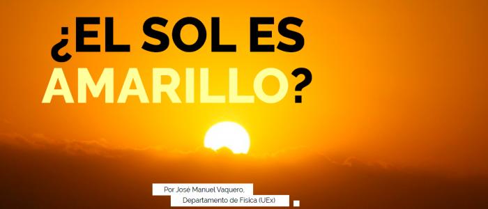 Teorías Relativas Blog: ¿El Sol es amarillo ?